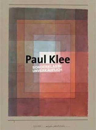 Microsoft Word - Publikation PAUL KLEE. SONDERKLASSE - UNVERKÄUFLICH - Medienmitteilung