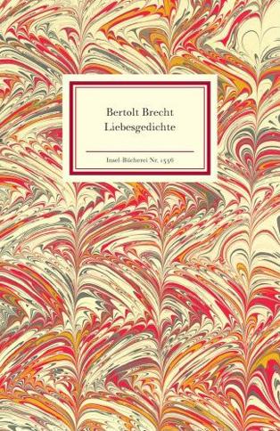 Literatur Kunst Bertolt Brecht Liebesgedichte